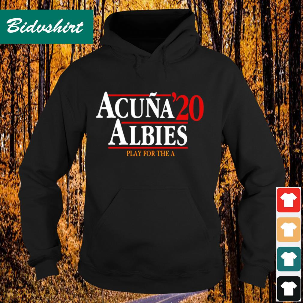 Acuna' 20 Albies play for the A Hoodie