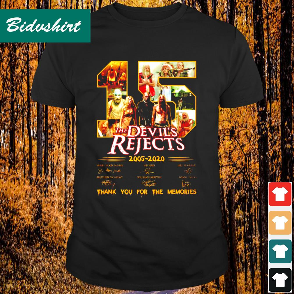 15 The Devil's Rejects 2005 2020 signature thank you for the memories shirt