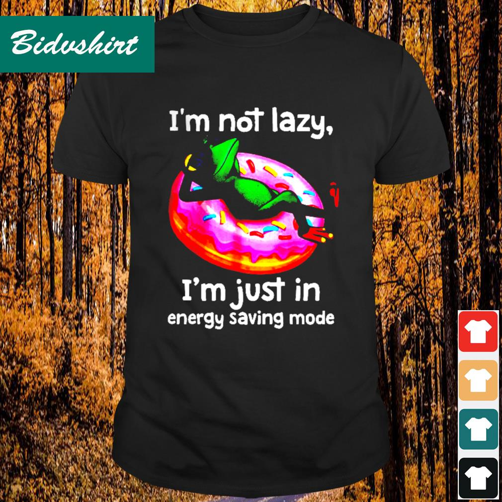 Frog I'm not lazy I'm just in energy saving mode shirt