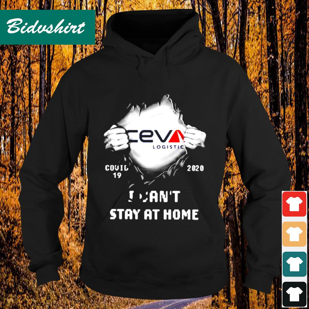Ceva logistic inside me Covid-19 2020 I can't stay at home s Hoodie