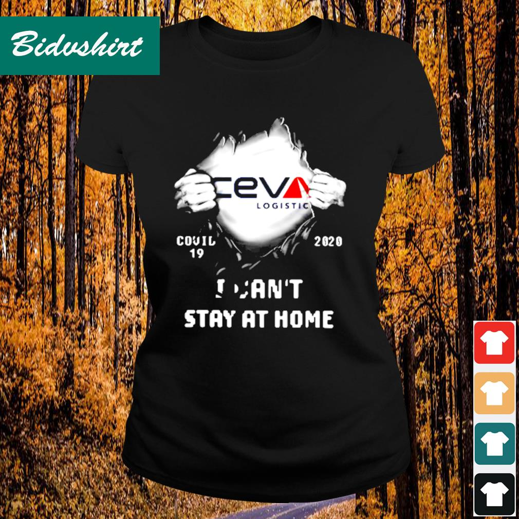 Ceva logistic inside me Covid-19 2020 I can't stay at home s Ladies-tee