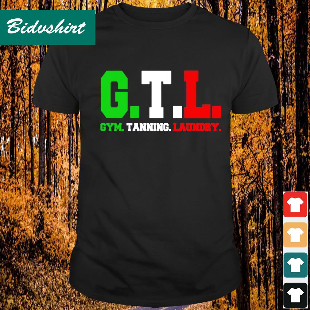 GTL gym tanning laundry shirt