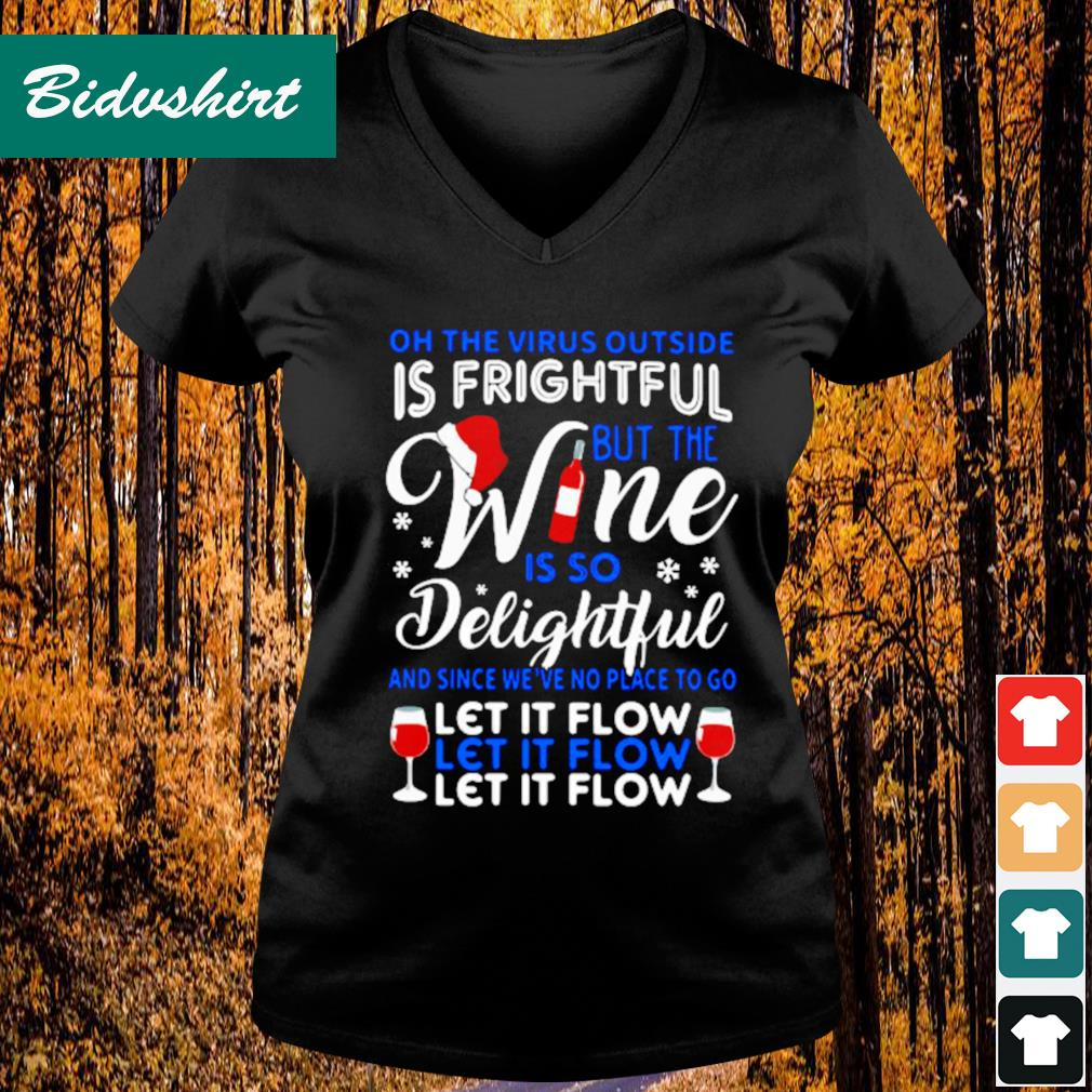 On the the virus outside is fright but the wine is so delightful s V-neck t-shirt