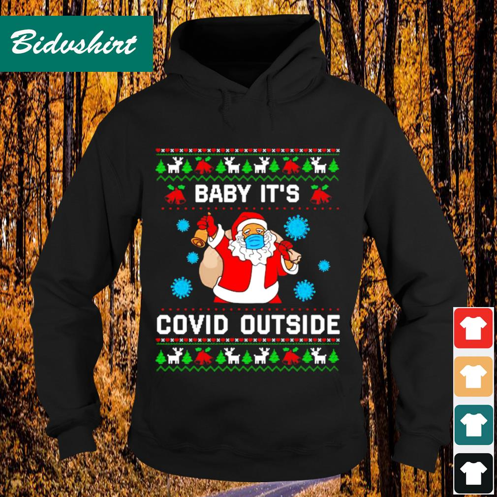Santa baby it's Co-vid outside Christmas s Hoodie