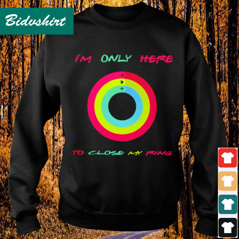 I'm not here to close my ring s Sweater