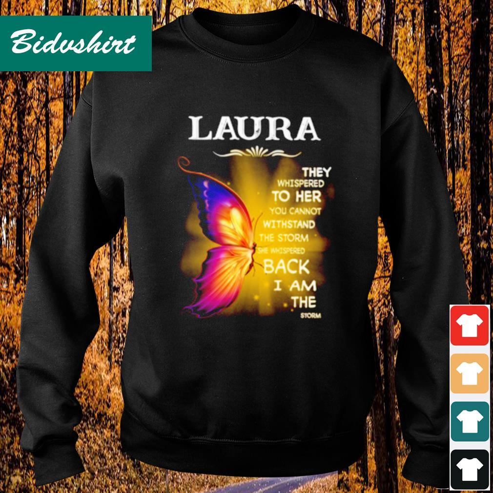 Laura they whispered to her you cannot withstand the storm s Sweater