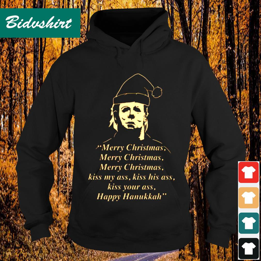 Michael Myers Merry Christmas kiss my ass s Hoodie