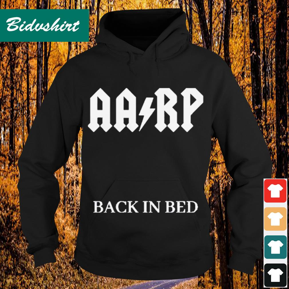 Official AARP back in bed s Hoodie